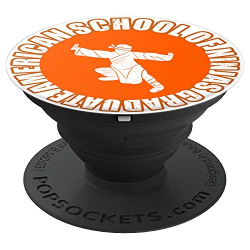 American School Of Ninjas - Graduate - PopSockets Grip and Stand for Phones and Tablets -