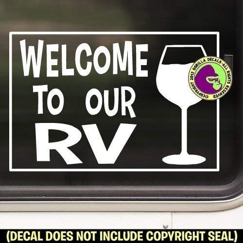 WELCOME TO OUR RV WINE GLASS Vinyl Decal Sticker B