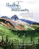 This High, Wild Country, Paul Schullery, 0826346022