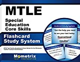MTLE Special Education Core Skills Flashcard Study System: MTLE Test Practice Questions & Exam Review for the Minnesota Teacher Licensure Examinations (Cards)