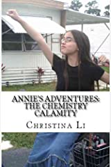 Annie's Adventures: The Chemistry Calamity Kindle Edition