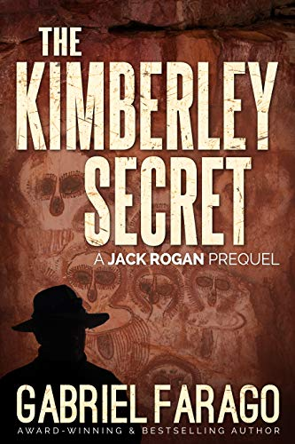 The Kimberley Secret: A Jack Rogan Mysteries Prequel ()
