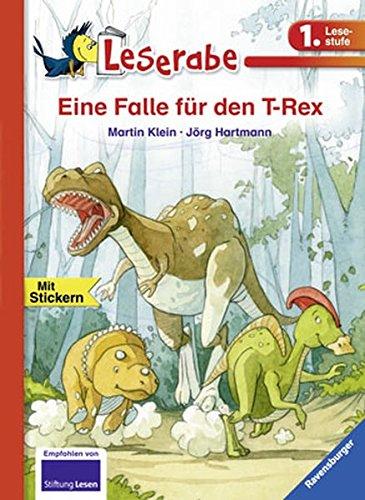 Eine Falle für den T-Rex (Leserabe - 1. Lesestufe)
