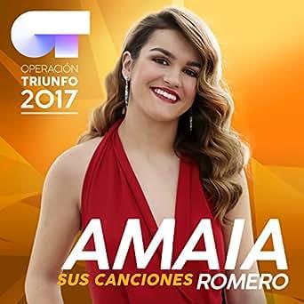 Sus Canciones (Operación Triunfo 2017) by Amaia on Amazon ...