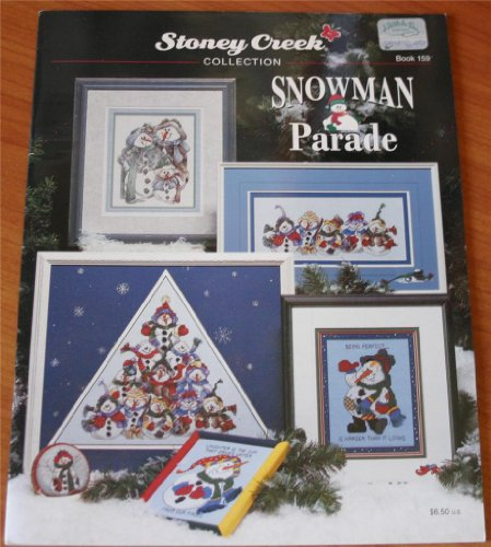 Snowman Parade (Stoney Creek Collection Book 159, Cross Stitch - Cross Stoney Creek Patterns Stitch