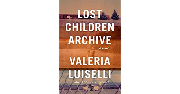 Amazon.com: Lost Children Archive: A novel eBook: Valeria ...
