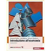 Introduzione all'economia. Con Contenuto digitale (fornito elettronicamente)