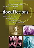 Docufictions, Gary D. Rhodes, 0786421843