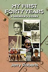 My First Forty Years: A Soldier's Story