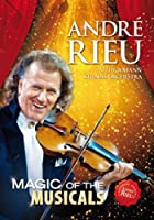 Andr� Rieu: Magic of the Musicals
