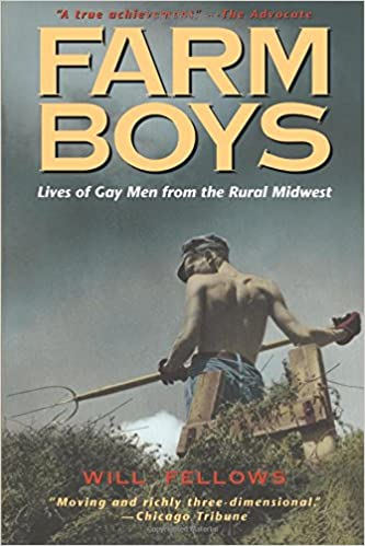 Book Farm Boys: Lives of Gay Men from the Rural Midwest