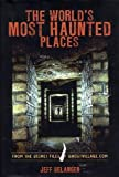 img - for World's Most Haunted Places book / textbook / text book
