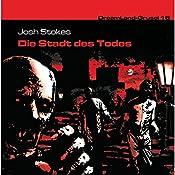 Die Stadt des Todes (Dreamland Grusel 16)   Josh Stokes