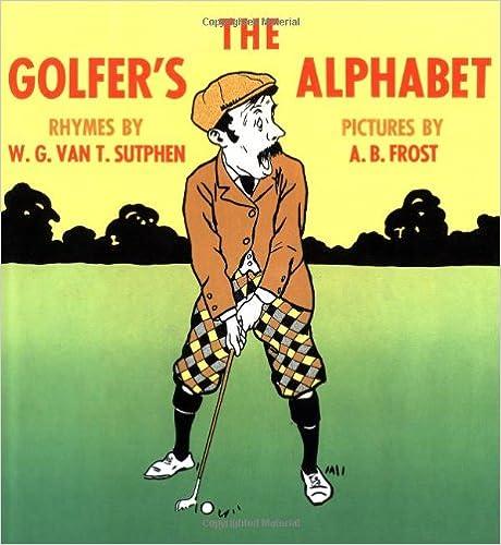 The Golfer's Alphabet, Sutphen, W. G. Van T.