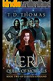 Hera, Queen of Mortals (Goddess Unbound Book 2)