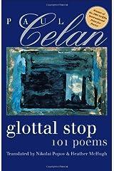 Glottal Stop: 101 Poems by Paul Celan (Wesleyan Poetry Series) Paperback