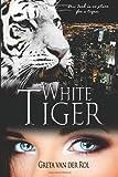 White Tiger, Greta van der Rol, 1494295717