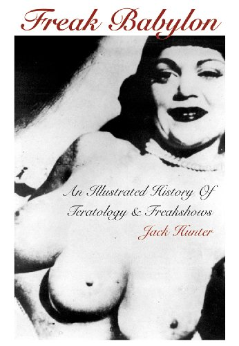 Pdf Arts Freak Babylon: An Illustrated History of Teratology and Freakshows