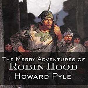 The Merry Adventures of Robin Hood Hörbuch