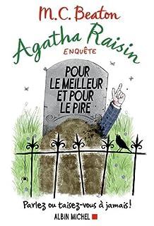 Agatha Raisin enquête 05 : Pour le meilleur et pour le pire