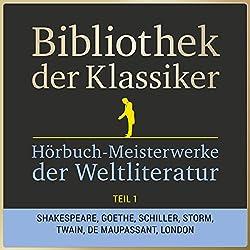 Hörbuch-Meisterwerke der Weltliteratur, Teil 1 (Bibliothek der Klassiker)