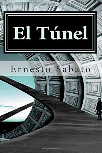 El Túnel (Spanish Edition): Ernesto Sabato: 9781508609568 ...