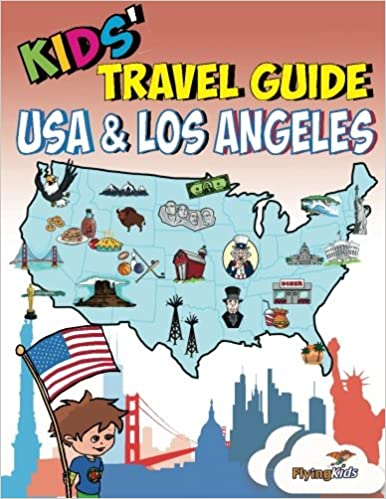 Kids Travel Guide Usa Los Angeles Kids Enjoy The Best Of The