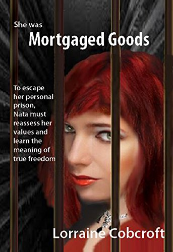 Mortgaged Goods by [Cobcroft, Lorraine]