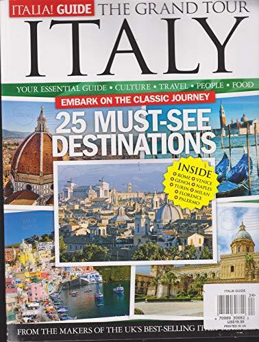 (Italia! Guide Magazine The Grand Tour Italy)