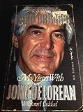 Hard Driving: My Years With John Delorean