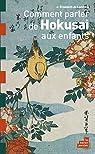 Comment parler de Hokusai aux enfants par Lambilly