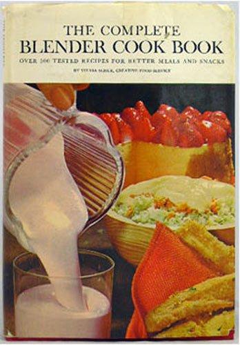 The Complete Blender Cook Book
