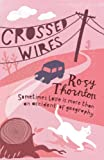 Crossed Wires by Rosy Thornton front cover