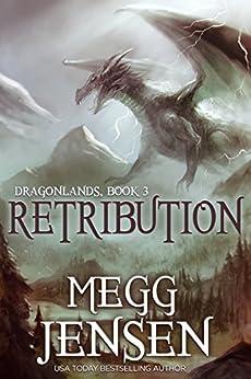 Retribution (Dragonlands Book 3) by [Jensen, Megg]