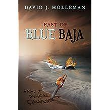 East of Blue Baja