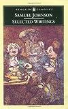 Selected Writings - Samuel Johnson, Samuel Johnson, 0140430334