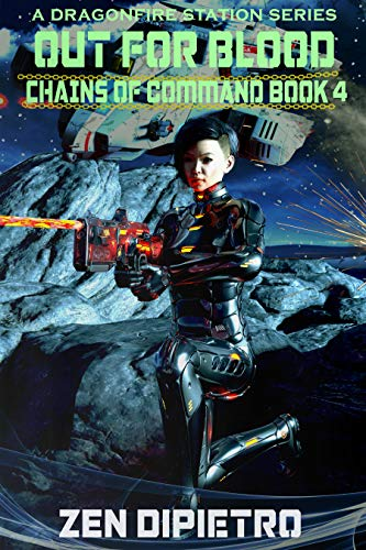 Out for Blood: Chains of Command Book 4 by [DiPietro, Zen]