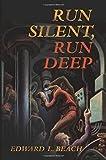 Run Silent, Run Deep (Classics of Naval Literature)