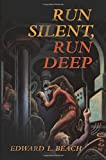 img - for Run Silent, Run Deep (Classics of Naval Literature) book / textbook / text book