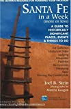 Santa Fe in a Week, Joel B. Stein, 1574160729