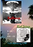 img - for KaBoom Or KaChing: E=MC2 or EM->2C book / textbook / text book