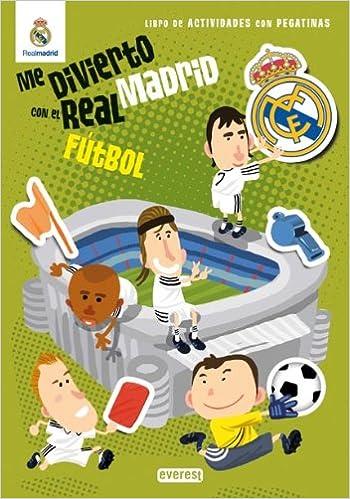 Me divierto con el Real Madrid.Futbol: Varios participantes: 9788444163314: Amazon.com: Books