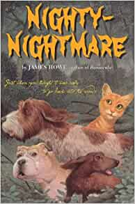 Nighty-Nightmare (Bunnicula and Friends): James Howe