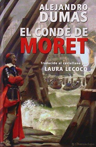 Descargar Libro El Conde De Moret Alejandro Dumas