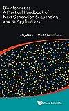 Bioinformatics: A Practical Handbook of Next