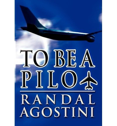 Download To Be a Pilot(Hardback) - 2012 Edition PDF