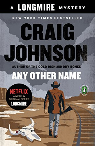 Any Other Name: A Longmire Mystery (Walt Longmire Mysteries Book -