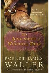 The Long Night of Winchell Dear: A Novel Kindle Edition