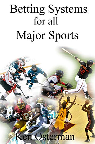 Betting Systems for all Major Sports ()