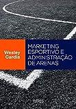 Marketing Esportivo E Administração De Arenas